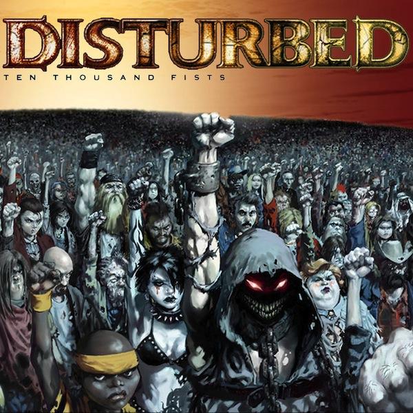 Download torrent Disturbed - Ten Thousand Fists (2005)