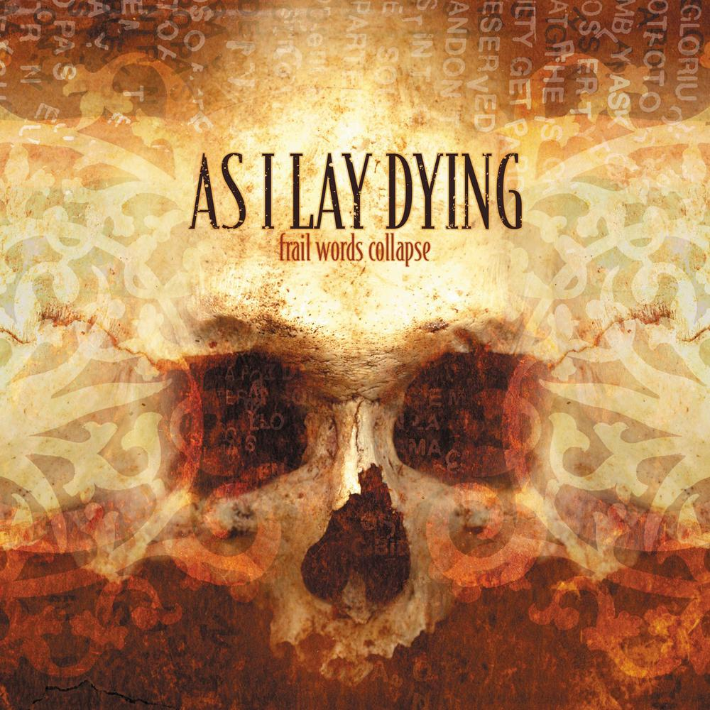Download torrent As I Lay Dying - Frail Words Collapse (2003)