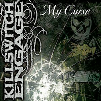 Download torrent Killswitch Engage - My Curse (2006)