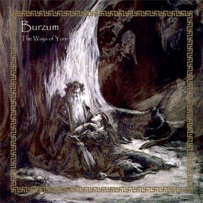 Download torrent Burzum - The Ways of Yore (2014)