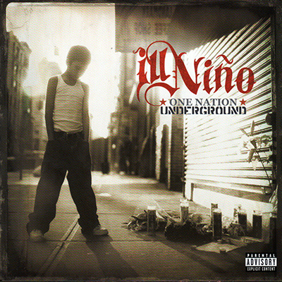 Download torrent Ill Nino - One Nation Underground (2005)