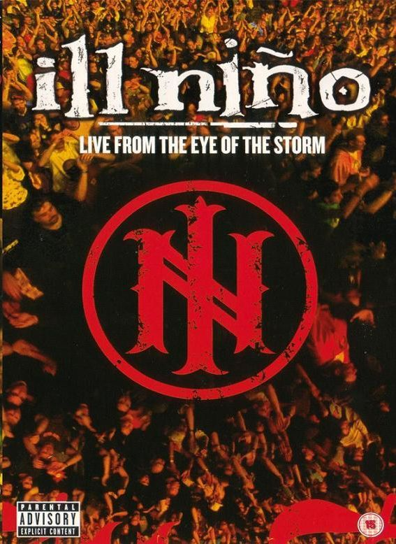Download torrent Ill Nino - Live from the Eye of the Storm (2004)