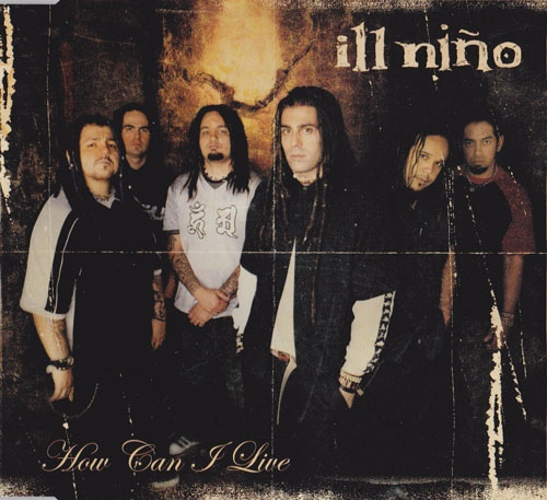 Download torrent Ill Nino - How Can I Live (2003)