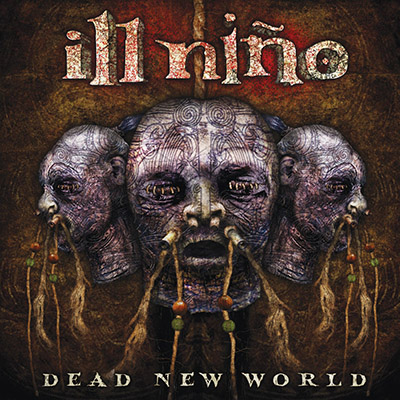 Download torrent Ill Nino - Dead New World (2010)