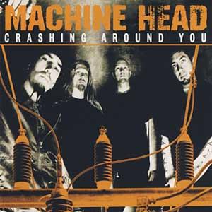 Download torrent Machine Head - Crashing Around You (2001)