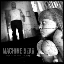 Download torrent Machine Head - Days Turn Blue to Gray (2004)
