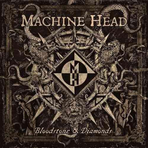 Download torrent Machine Head - Bloodstone & Diamonds (2014)