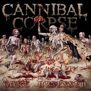 Download torrent Cannibal Corpse - Gore Obsessed (2002)