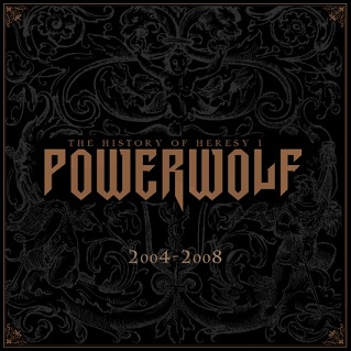 Download torrent Powerwolf - The History of Heresy I (2004-2008) (2014)