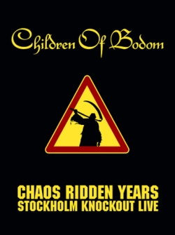 Download torrent Children of Bodom - Chaos Ridden Years - Stockholm Knockout Live (2006)