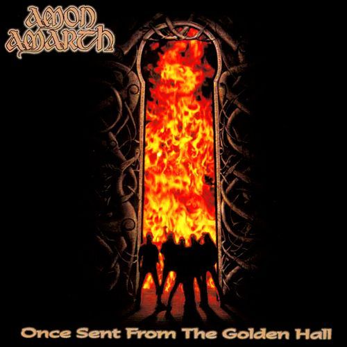 Download torrent Amon Amarth - Once Sent from the Golden Hall (1998)
