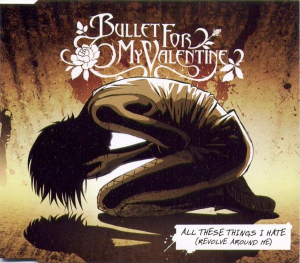 Download torrent Bullet For My Valentine - All These Things I Hate (Revolve Around Me) (2006)