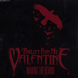 Download torrent Bullet For My Valentine - Waking The Demon (2008)