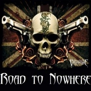 Download torrent Bullet For My Valentine - Road To Nowhere (2008)