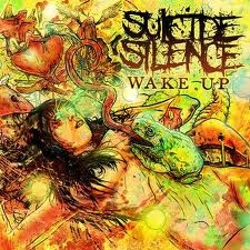 Download torrent Suicide Silence – Wake Up (2010)