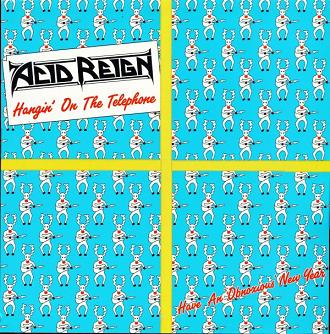 Download torrent Acid Reign - Hangin' on the Telephone (1989)