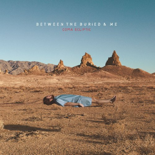 Download torrent Between the Buried and Me - Coma Ecliptic (2015)