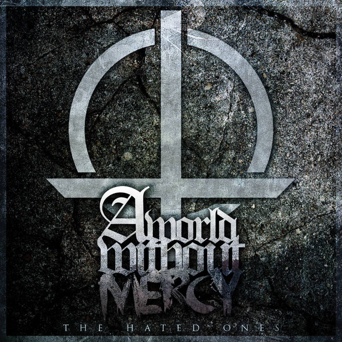 Download torrent A World Without Mercy - The Hated Ones (2015)