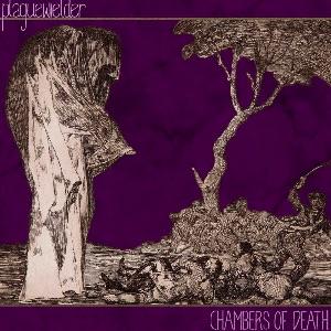 Download torrent Plaguewielder - Chambers of Death (2015)