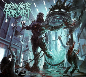 Download torrent Abominable Putridity - The Anomalies of Artificial Origin (2015)