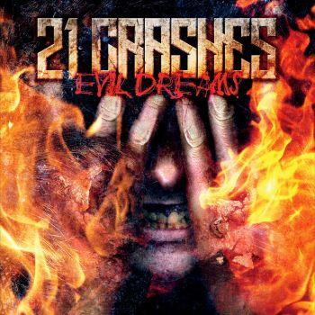 Download torrent 21 Crashes - Evil Dreams (2015)