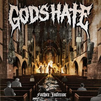 Download torrent God's Hate - Father Inferior (2015)