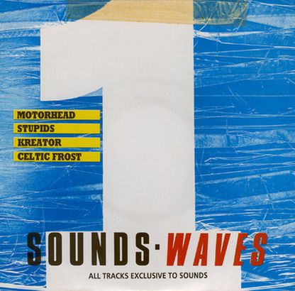 Download torrent Kreator / Motörhead / Celtic Frost / Stupids - Sounds Waves 1 (1988)
