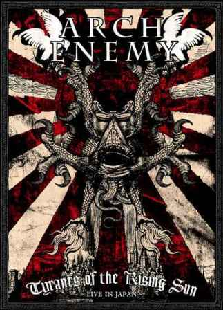 Download torrent Arch Enemy - Tyrants of the Rising Sun: Live in Japan (2008)
