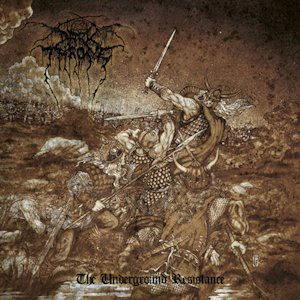 Download torrent Darkthrone - The Underground Resistance (2013)