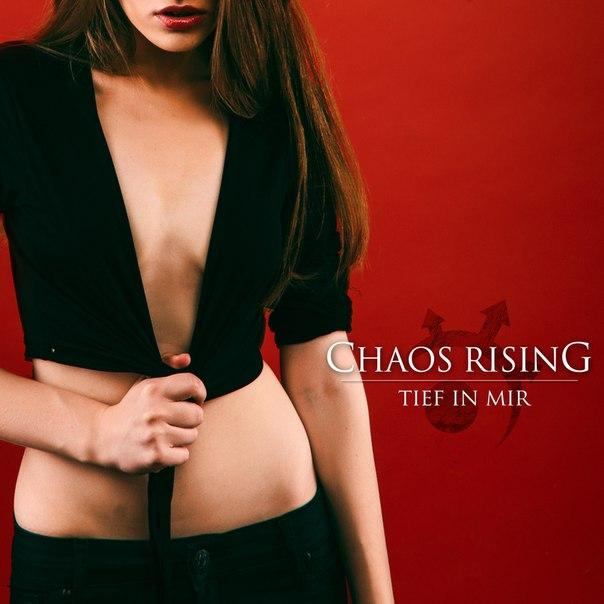 Download torrent Chaos Rising - Tief In Mir (2015)