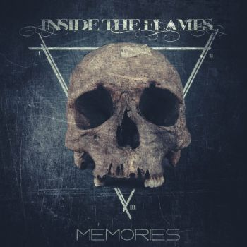 Download torrent Inside The Flames - Memories (2015)