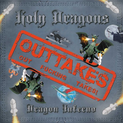 Download torrent Holy Dragons - Dragon Inferno Outtakes (2015)