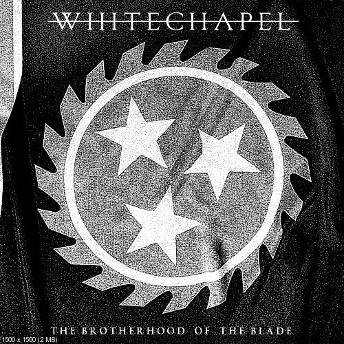 Download torrent Whitechapel - The Brotherhood of The Blade (2015)