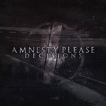 Download torrent Amnesty Please - Decisions (2015)