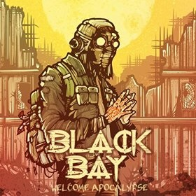 Download torrent Black Bay - Welcome Apocalypse (2015)