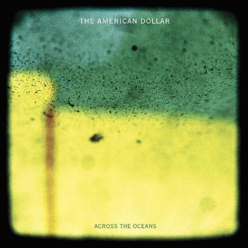 Download torrent The American Dollar - Across the Oceans (2015)