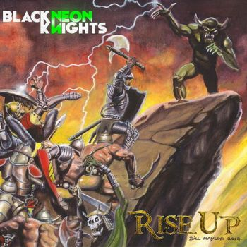 Download torrent Black Neon Knights - Rise Up! (2016)