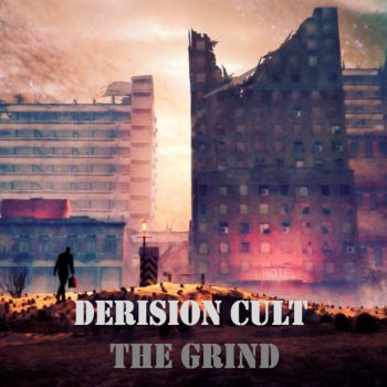 Download torrent The Derision Cult - The Grind (2016)