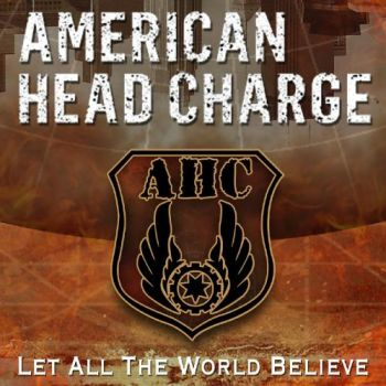 Download torrent American Head Charge - Let All the World Believe (Single) (2016)