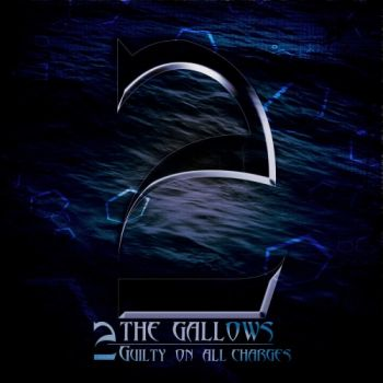 Download torrent 2 The Gallows - Guilty on All Charges (2016)