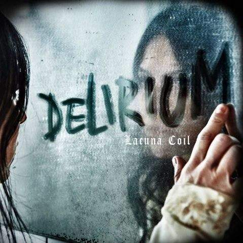 Download torrent Lacuna Coil - Delirium (2016)