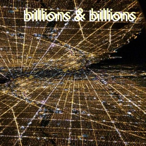 Download torrent Billions and Billions - Lonelier Than Ever and Alone Together (2016)