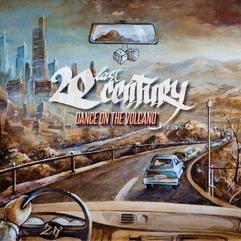 Download torrent 20last Century - Dance On The Volcano (2016)