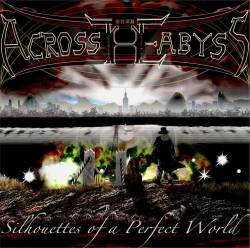 Download torrent Across The Abyss - Silhouettes of a Perfect World (2016)