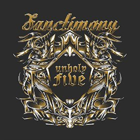 Download torrent Sanctimony - Unholy Five (2016)