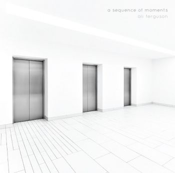 Download torrent Ali Ferguson - A Sequence Of Moments (2016)