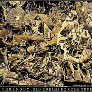 Download torrent Threnody - Bad Dreams Do Come True (2016)