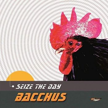 Download torrent Bacchus - Seize The Day (2016)