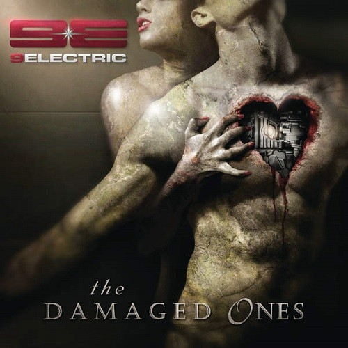 Download torrent 9ELECTRIC - The Damaged Ones (2016)