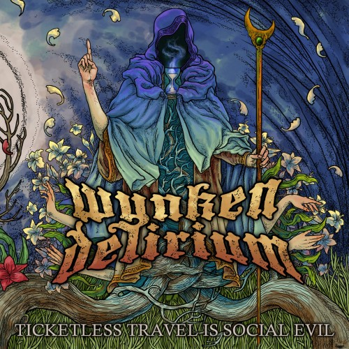 Download torrent Wynken Delirium - Ticketless Travel Is Social Evil (2016)
